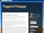 Plugged-In Pedagogy: 5 Tips for Managing Your 1:1 Classroom