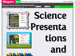 Science Presentations Songs Playlist: biology, earth, glogs, integrated, physical, playlist, présentation, presentation, presentations, science  | Glogster EDU - 21st century multimedia tool for educators, teachers and students