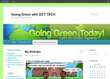 Going Green with GOT TECH Edublog by| Mr. Yancy