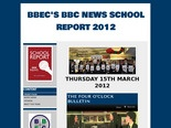 BBEC'S BBC NEWS SCHOOL REPORT 2012