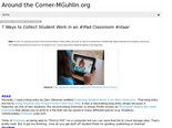 Around the Corner-MGuhlin.org: 7 Ways to Collect Student Work in an #iPad Classroom #staar